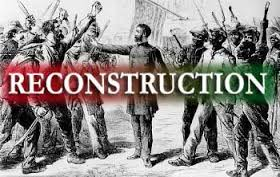 American Reconstruction Era: Part Three