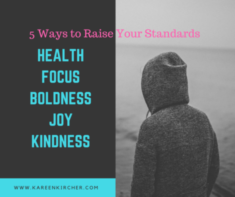5 Ways to Raise your Standards